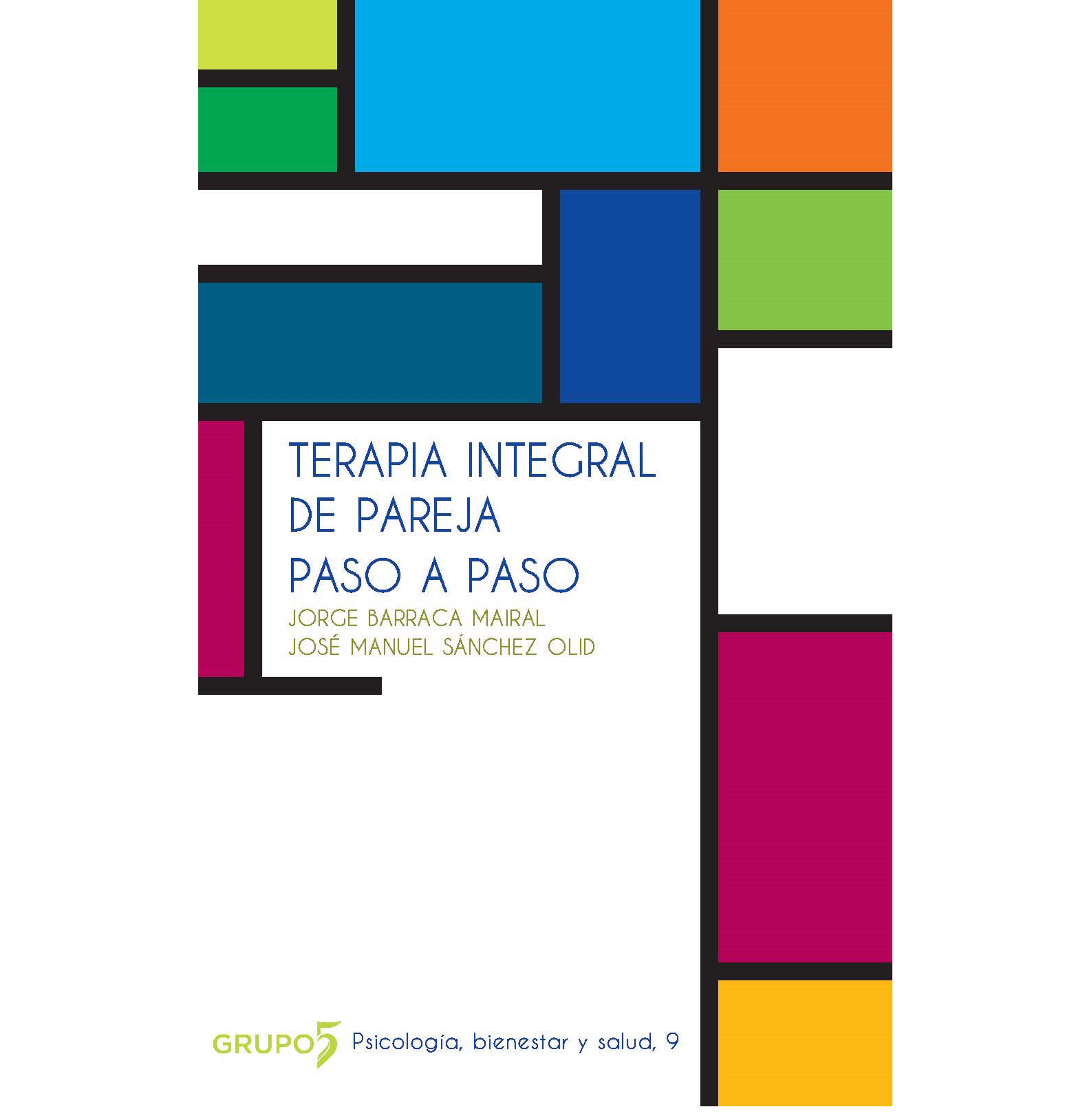terapia-integral-de-pareja-paso-a-paso-editorial-grupo-5